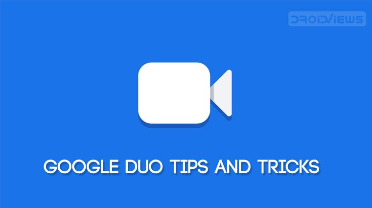 Google Duo tips and tricks