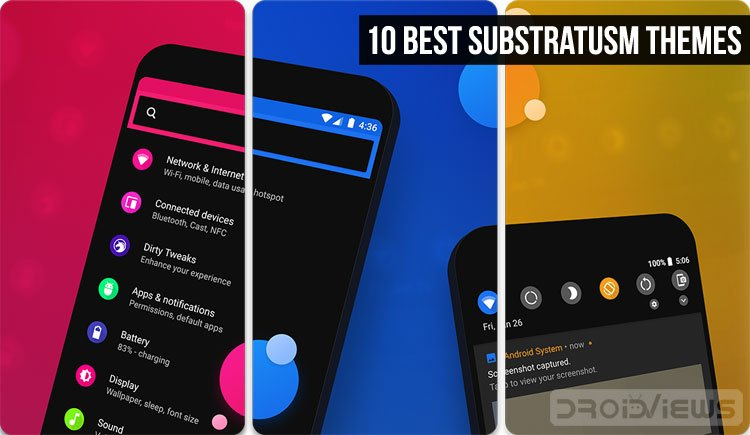 10 Best Substratum Themes Android