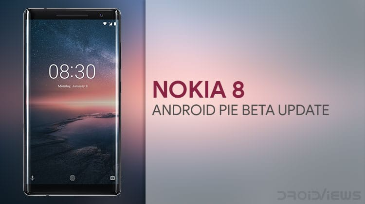 Update Nokia 8 to Android Pie Beta